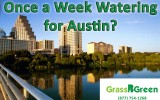 Will Austin Move to a Once Weekly Watering Schedule?